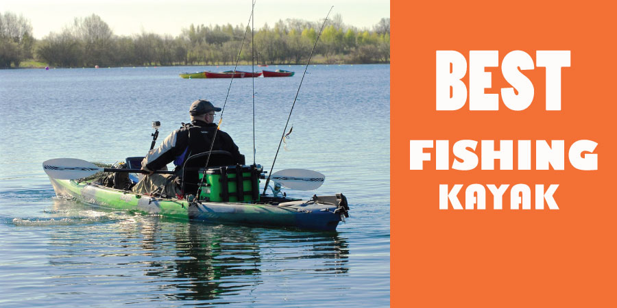 Tips for choosing the fishing kayak get your gear right for Best fishing kayak 2017