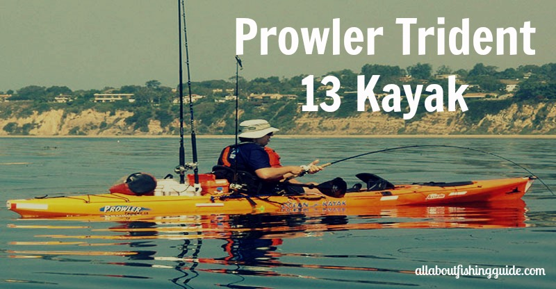 Kayak Review | All About Fishing Guide